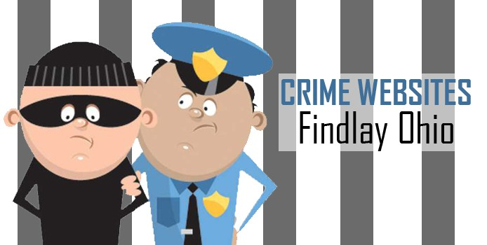 13 Crime Websites for Findlay Ohio: UPDATED