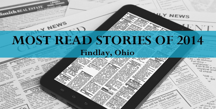 Top 10 Most Read Stories of 2014 for Findlay Ohio and Surrounding Areas