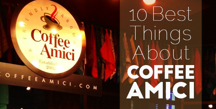 10 Best Things About Coffee Amici