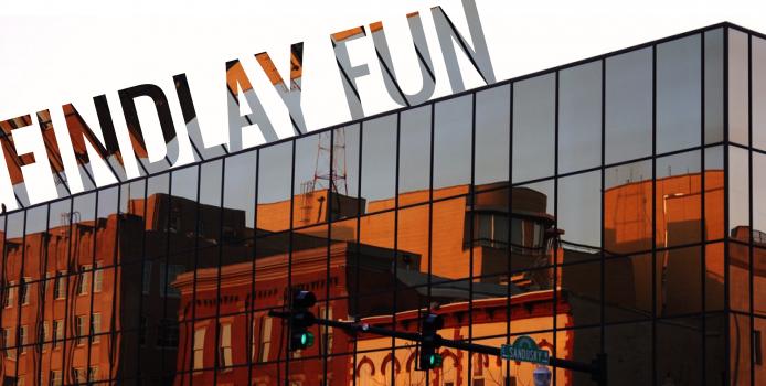 Findlay Fun: May 18 – 24