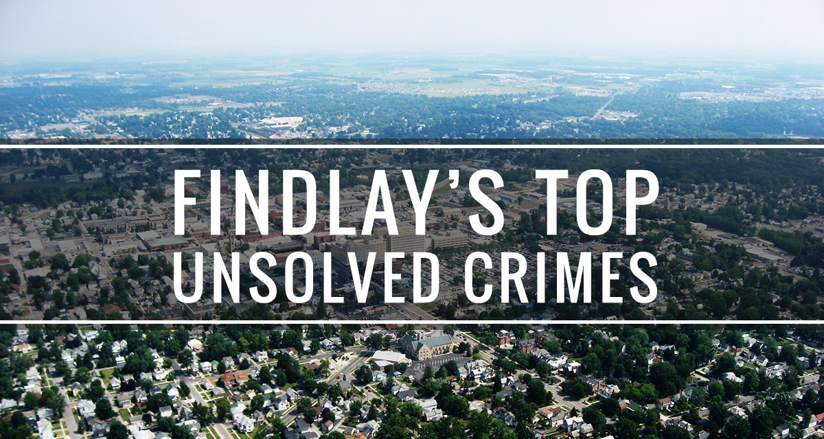 Findlay's Top Unsolved Crimes - Social Findlay